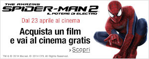 The Amazing Spiderman 2: al cinema gratis con Universal