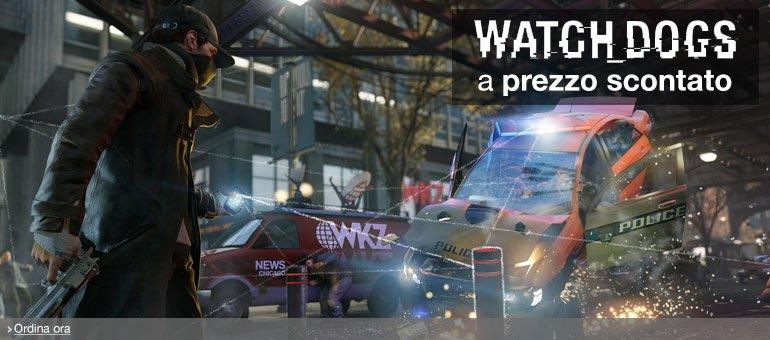 Ordina ora Watch_Dogs Special Editions a prezzo scontato