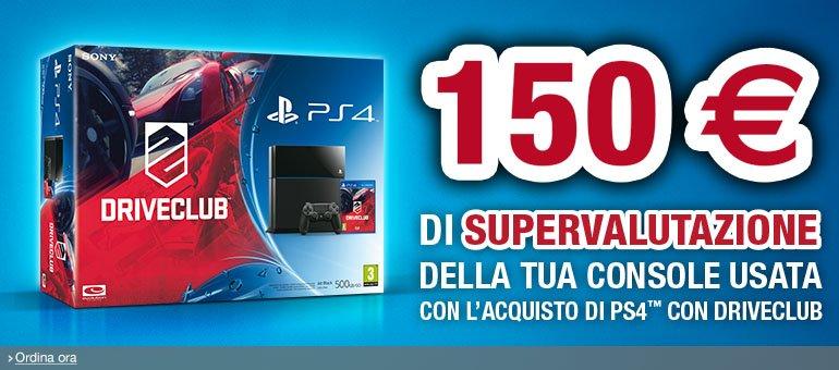 Se acquisti PS4 + Driveclub per te 150 EUR di supervalutazione