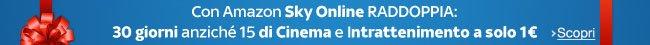 Con Amazon Sky Online raddoppia: 30 giorni di Cinema e Intrattenimento per animare le tue Feste
