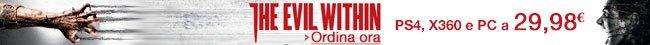 Ordina ora The Evil Within per PS4, Xbox 360 e PC a 29,98 EUR