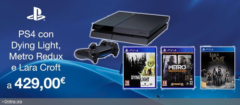 Ordina ora PS4 + Dying Light + Metro Redux + Lara Croft And The Temple Of Osiris [Bundle] a 429 EUR
