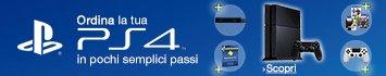 Ordina la tua Playstation 4 completa di tutto ciò che ti serve in pochi semplici passi