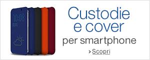 Custodie e cover smartphone