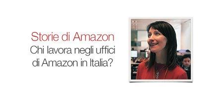 Chi lavora negli uffici di Amazon in Italia?