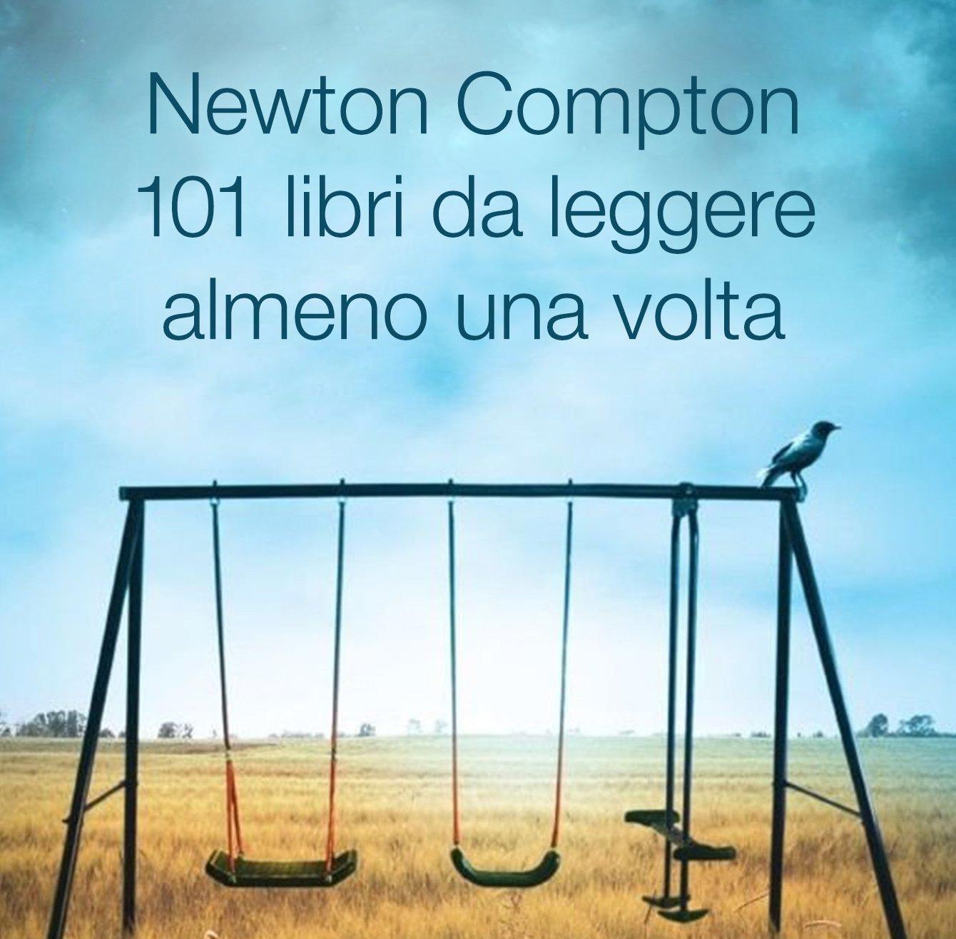 Newton Compton 101 libri da leggere almeno una volta