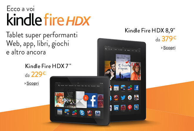 Kindle Fire HDX : tablet super performanti