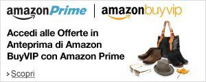 Accedi alle Offerte in Anteprima di Amazon BuyVIP