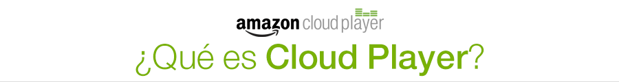 Qu� es Cloud Player?