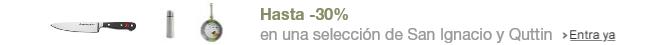 Hasta -30% en una selección de San Ignacio y Quttin