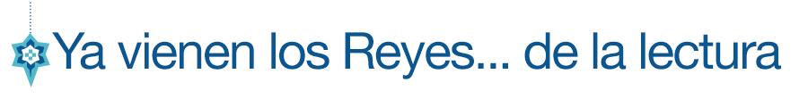 Ya vienen los Reyes... de la lectura: hasta -80% en eBooks