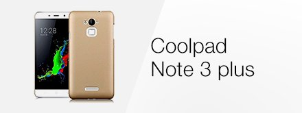Coolpad Note 3 plus cases