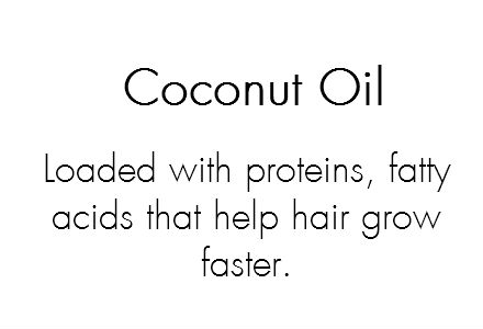 Loaded with proteins, fatty acids that help hair grow faster. It is anti-microbial, penetrates the hair cuticle, fights dryness by reducing water loss, prevents dandruff and reduces protein loss in hair.