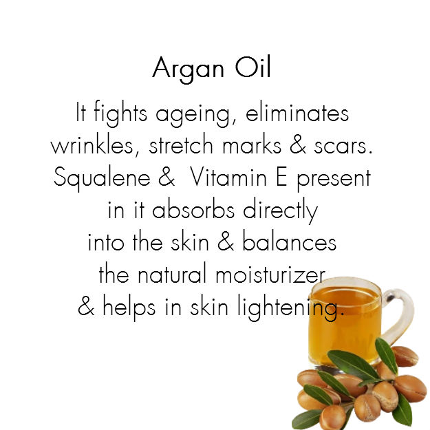 Argan Oil:  Also known as a miracle oil, argan oil fights aging, eliminates wrinkles, stretch marks and scars. The squalene present in argan oil absorbs directly into the skin and balances the natural moisturizer your skin produces. The Vitamin E present in it helps in skin lightening and clears pimples.