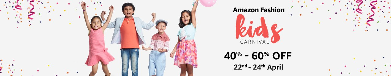 Amazon Fashion KIDS CARNIVAL Uptp 40% to 60% OFF from 22nd to 24th April 2017