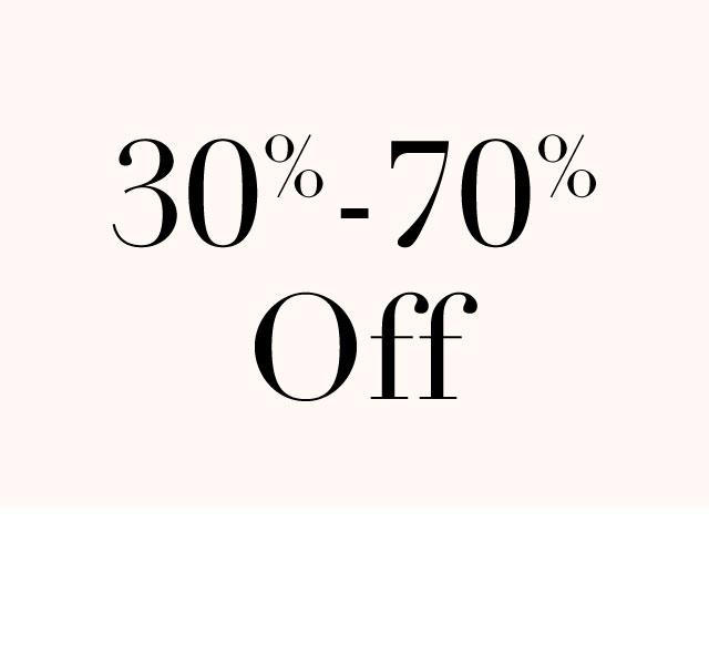 30% - 70% off