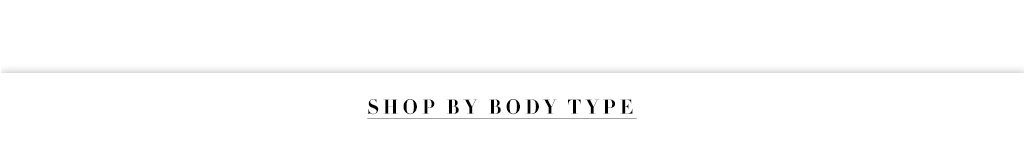 Shop by body type