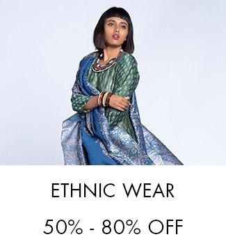 Ethnic Wear: 50% - 80% off