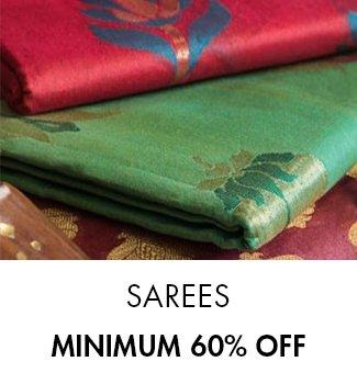 Sarees: Minimum 60% off
