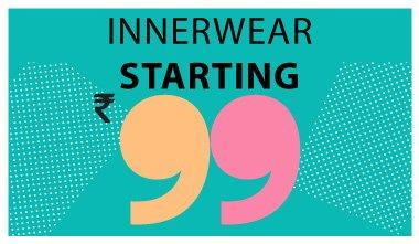 Innerwear starting Rs. 99