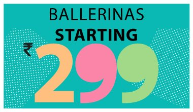 Ballerinas Starting Rs 299