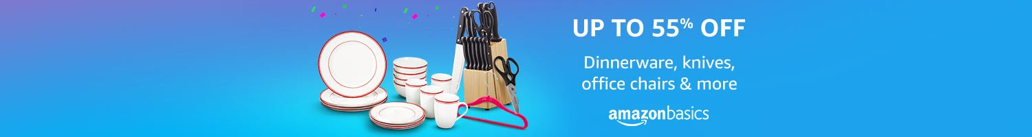 Up tp 55% off: home & kitchenware from AmazonBasics