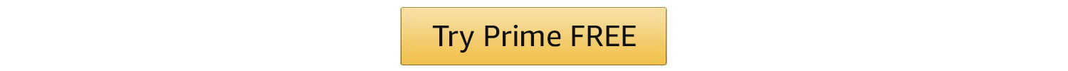Try Prime FREE