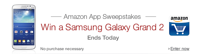 Amazon App Sweepstakes. Win a Samsung Galaxy Grand 2 every week.
