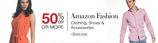 Amazon Fashion 50% off or more: Shoes, Clothing, Accessories and more