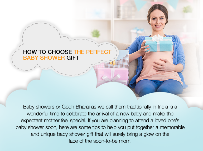 how to choose the perfet baby shower gift baby showers or godh bharai