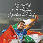 If Cricket is a Religion: Sachin is God