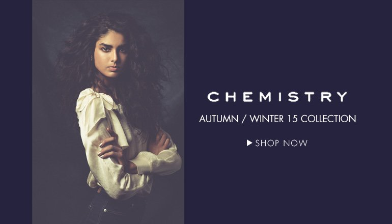 Chemistry: Autumn Winter '15 Collection