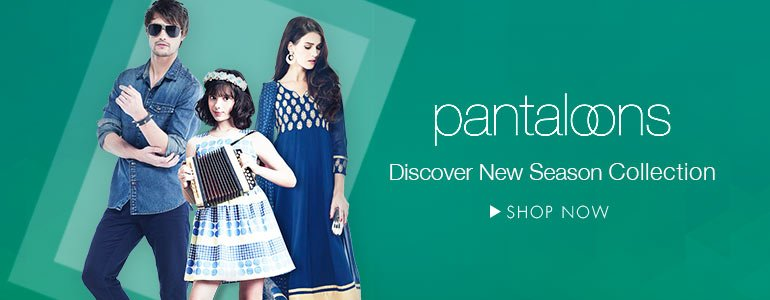 Pantaloons | Discover New Season Collection ► SHOP NOW