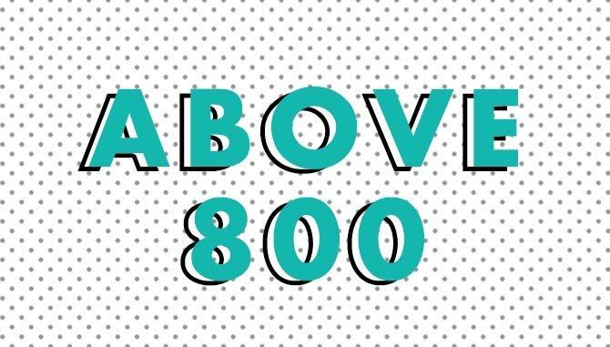Above 800