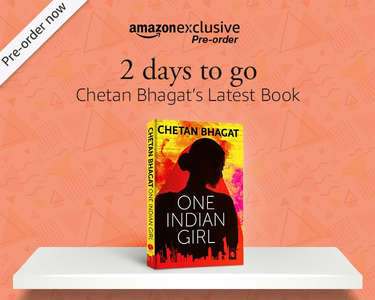 Chetan Bhagat's One Indian Girl | Pre-order only at Amazon