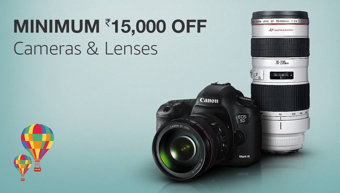 Minimum Rs.15,000 off Cameras & Lenses