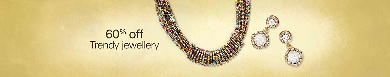 60% off on Trendy Jewellery