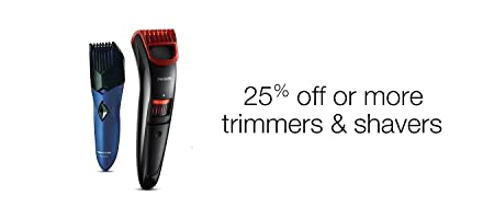 25% off on trimmers and shavers
