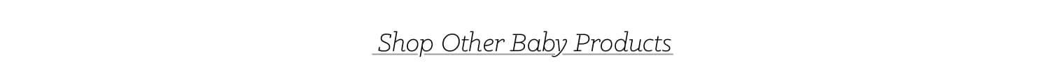 Shop other baby categories