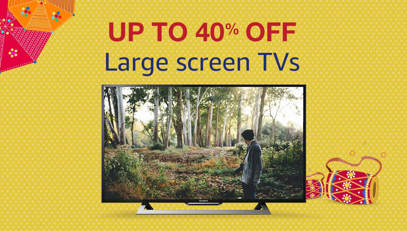 Up to 40% off Large screen TVs