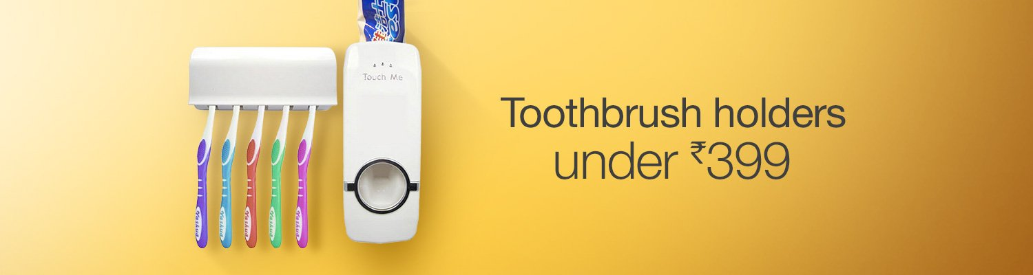 toothbrush holder under Rs. 399