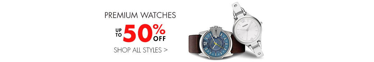 Premium watches: Up to 50% off