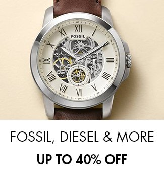 Fossil: Up to 40