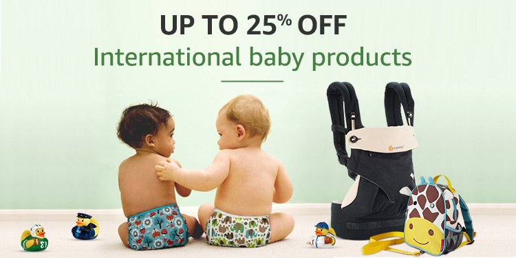 Up to 25% off International Baby Products