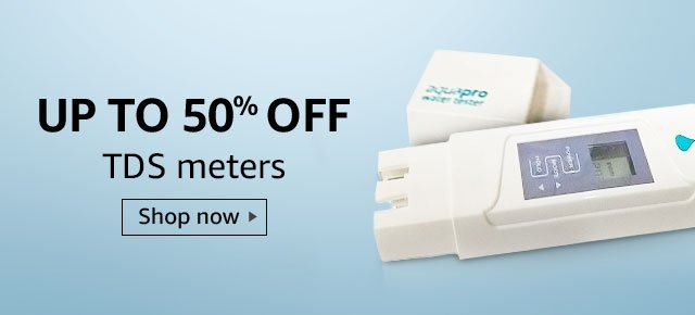 Up to 50% off TDS meters