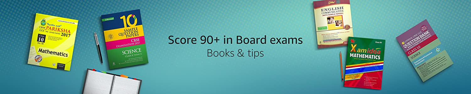 Score an easy 90+ in Board axams : Books, Solved papers & TipS
