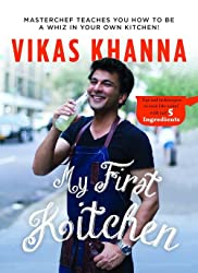My First Kitchen Vikas Khanna PDF Download, Read eBook Online