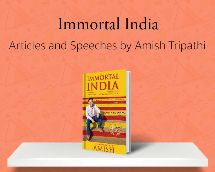 Immortal India: Articles and speeches by Amish Tripathi