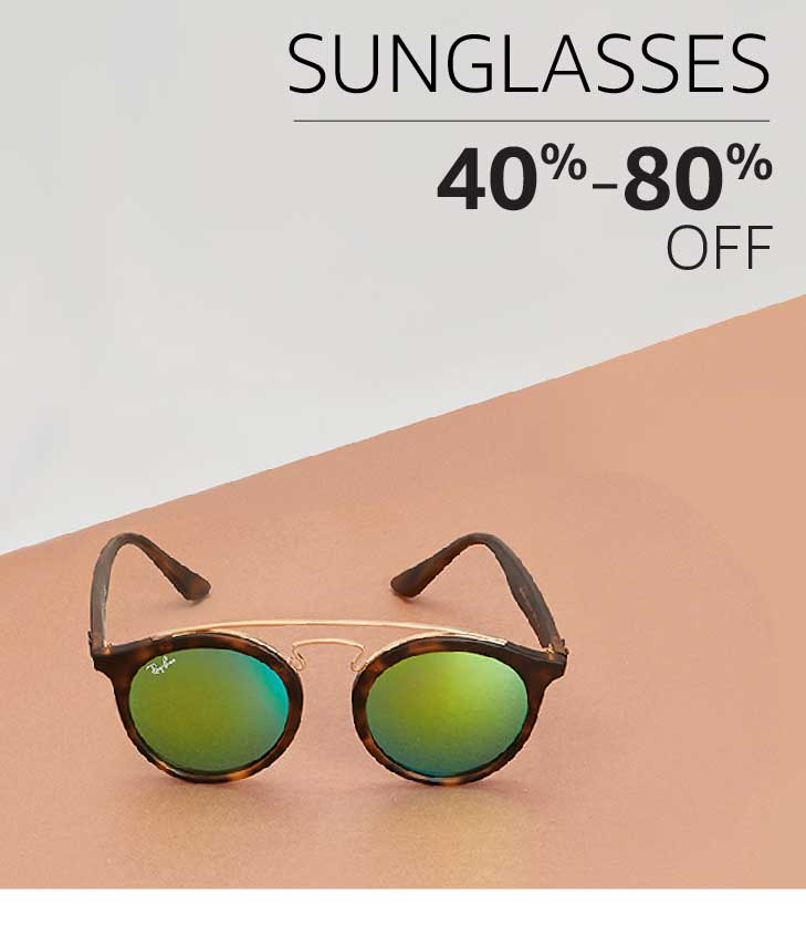 Sunglasses: 40% to 80% off