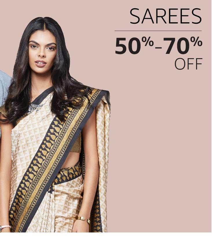 Sarees: 50% to 70% off